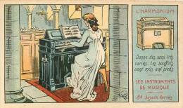 Chromo à La Belle Javeleuse Instruments De Musique L'Harmonium - Donne Des Sons Très Variés . Les Soufflets Sont Mûs ... - Chromos