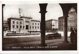 Lombardia-bergamo Veduta Piazza Dante Palazzo Di Giustizia Auto D´epoca Anni 20/30 - Bergamo