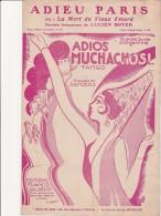 PARTITION MUSICALE - ADIEU PARIS - ADIOS MUCHACHOS -PAROLES LUCIEN BOYER- EDITIONS FRANCIS SALABERT - Spartiti
