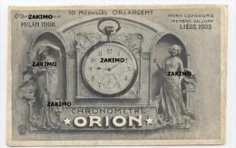 Orion Chronomètre 1905  - RECTO/VERSO -C30 - Advertising