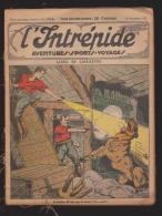 L´intrépide - Exemplaires Provenant D´un Reliure - N° 1170 Au N° 1214 Du 26 Novembre 1933, Sauf N° 1203 Manque 6 Pages. - L'Intrépide