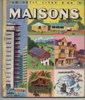 UN PETIT LIVRE D� OR -   MAISONS, Par E. - J. WERNER, illustrations de T. GERGELY,  N� 103, VOIR SCAN