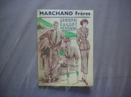 CAMBRAI 35-37 RUE D'ALSACE LORRAINE CAUDRY 12 PLACE EUGENE FIEVE PERONNE MARCHAND FRERES VÊTEMENTS DEPLIANT PUBLICITAIRE - Werbung