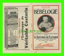 """LIVRET PUBLICITAIRE """"BÉBÉLOGIE"""" - LE CASTORIA DE FLETCHER, 1917 - 20 PAGES - - Autres"""
