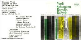 Karol Stryja & Silesian Philharmonic Orchestra. Verdi Schumann Borodin Różycki - Opera