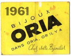 CALENDRIER 1961 BIJOUX ORIA La Maison Du Tabac  BIEVRES - Petit Format : 1961-70