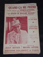 Partition Musicale Ancienne Old Score Trennwand Particion Partizione Fernandel Quand ça Me Prend Boyer Lévine - Spartiti