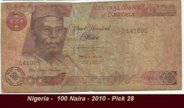 Nigeria -  100 Naira - 2010 - Pick 28 - Nigeria