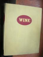 W I N E  / HUGH JOHNSON  With Line Drawings By Owen Wood / Simon And Schuster . New York / 1973 - Keuken, Gerechten En Wijnen
