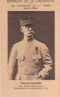 Image Fiche Illustrée Général GALLIENI Né à Saint Béat- Emprunt De La Libération (Voir Scan R / V )(militaria)*PRIX FIXE - Histoire
