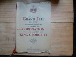 GRANDE FETE COURONNEMENT  DU ROI GEORGES VI MAI 1937 - Programs