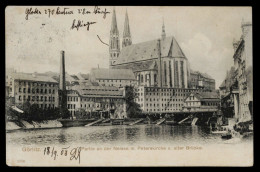 [007] Görlitz, Neisse + Peterskirche + Alte Brücke, Gel. 1908, Reinieke & Rubin (Magdeburg) - Goerlitz