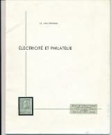 Fascicule Electricité Et Philatélie , 36 Pages , Broché , Extrait De La Revue Energie à Bruxelles  --  15/254 - Thema's