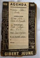 Ancien Agenda 1936 1937 Librairie GIBERT Jeune - Ecole Centrale De TSF - Publicité Pierrot Gourmand - Kalenders