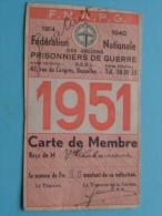 Fédération Nationale Des Anciens PRISONNIERS De GUERRE Anno 1951 Carte De MEMBRE - F.N.A.P.G. ( Zie Foto´s )! - Documents Historiques