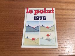"""Calendrier 1976 """"LE POINT (journal)"""" (6,8x9,2cm) - Kalenders"""