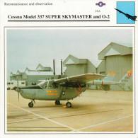 CESSNA  MODEL  337 SUPER SKYMASTER AND O-2    2  SCAN       (NUOVO CON DESCRIZIONE SUL RETRO) - 1946-....: Moderne