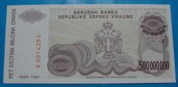 CROATIA *REPUBLIKA SRPSKA KRAJINA* 500,000,000 DINARA 1993. PICK-R26, UNC. 2 - Croatie