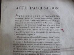 Révolution An II 10/04/1793 Acte D'accusation Contre Les Auteurs Des Pamphlets à Paris Accusateur Public A.Q.Fouquier - Gesetze & Erlasse