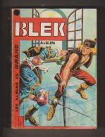 BLEK - Album N° 9 (reliure De 6 N°) - Contient Du N° 204 (de Janvier 1972) Au N° 209 (mars 1972) - Blek
