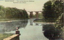 """Maintenon    """" Aqueduc Sur L'Eure """"   Vue Prise Du Château - Epernon"""