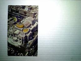 Vista a�rea del palacio de Bellas Artes Mexico