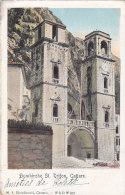Monténégro - Kotor - Cattaro - Domkirche St. Trifon - Postmarked 1906 - Montenegro