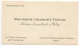 Carte De Visite. Docteur Charles Cotar. Médecin Consultant à Vichy. - Cartes De Visite