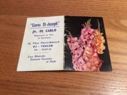 "Calendrier 1969 ""Caves St-Joseph DI CARLO TOULON (83)/ Cliché BUZZINI (fleur)"" (8,8x12cm) - Petit Format : 1961-70"