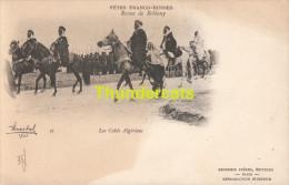 CPA FETES FRANCO RUSSES REVUE DE BETHENY LES CAIDS ALGERIENS RUSSIE RUSSIA ALGERIE ALGERIA - Guerres - Autres