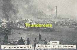 CPA LES TROUBLES D'ANVERS INCENDIE AU POLDER FERDINAND POMPIERS RUINES - Sapeurs-Pompiers