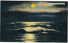 The Full Moon Shines On A Rolling Sea - Postcards