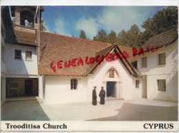 CHYPRE - CUPRUS-  TROODITISA CHURCH   MONASTERE - Chypre