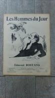 Revue Libertaire Hommes Du Jour N° 91  Edmond Rostand 1909  Delannoy  Biographie Caricature - Biographie