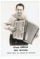 Accordéoniste  Claude  Garcia    Grand Prix  El Djezair     Verso Dédicacé - Chanteurs & Musiciens