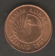 ISLANDA 5 AURAR 1981 - Islanda