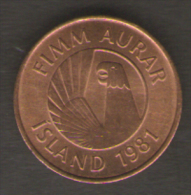 ISLANDA 5 AURAR 1981 - Islandia
