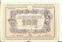 CROATIA / FNR YUGOSLAVIA  --  OBLIGATION  --  OBVEZNICA  -  200 DINARA  - 1950  - BANK OF YUGOSLAVIA,  15,5 Cm X 11 Cm - Bank & Versicherung