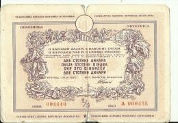 CROATIA / FNR YUGOSLAVIA  --  OBLIGATION  --  OBVEZNICA  -  200 DINARA  - 1950  - BANK OF YUGOSLAVIA,  15,5 Cm X 11 Cm - Banque & Assurance