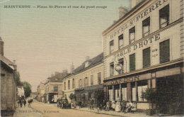 """Maintenon    """" Place St Pierre  Et Rue Du Pont Rouge   """" - Epernon"""