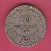 F5346 / - 10 Stotinki - 1913 - Bulgaria Bulgarie Bulgarien Bulgarije - Coins Monnaies Munzen - Bulgarije