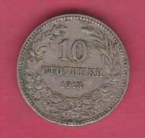 F5347 / - 10 Stotinki - 1913 - Bulgaria Bulgarie Bulgarien Bulgarije - Coins Monnaies Munzen - Bulgarije