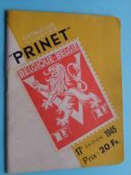 "Catalogue "" PRINET "" België, Belgisch Congo En Ruanda-Urundi - Anno 1945 ( 17e Editie ) Philac John Roels Philatelist ! - Non Classés"