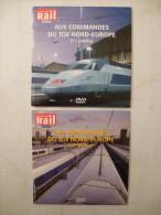 TRAINs : AUX COMMANDES DU TGV NORD-EUROPE (Paris Gare Du Nord à Lille-Flandres) LOT De 2 DVD La Vie Du Rail - Documentary