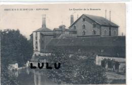 DEPT 03 :  Sept Fons ; Abbaye De Saint Lieu , Le Quartier De La Brasserie - Other Municipalities