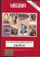 NEUDIN 1990 - Les 50 000 Meilleures Cartes De France - Liste Et Cotation - Livres