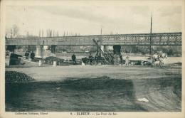 76 ELBEUF / Pont De Fer / - Elbeuf