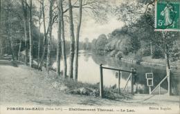 76 FORGES LES EAUX / Etablissement Thermal, Le Lac / - Forges Les Eaux