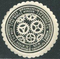 ESPERANTO Anti-war Propaganda WW1 Cinderella Poster Stamp WWI Label Seal Vignette Reklamemarke Viñeta ORGANIZE THE WORLD - Esperanto
