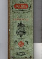 AGENDA  ADMINISTRATIF Et COMMERCIAL 1877 - Books, Magazines, Comics